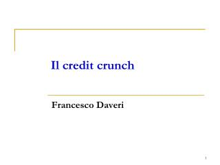 Il credit crunch