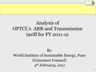 Analysis of  OPTCL's  ARR and Transmission tariff for FY 2011-12