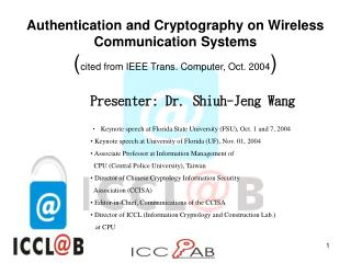 Presenter: Dr. Shiuh-Jeng Wang