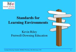 Kevin Riley Fretwell-Downing Education