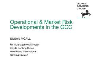 Operational & Market Risk Developments in the GCC