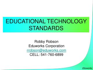 EDUCATIONAL TECHNOLOGY STANDARDS