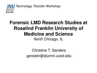 Forensic LMD Research Studies at Rosalind Franklin University of Medicine and Science North Chicago, IL