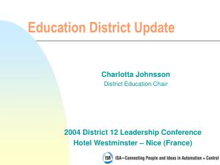 Education District Update