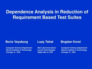 Dependence Analysis in Reduction of Requirement Based Test Suites
