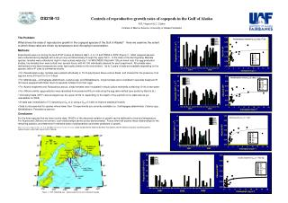 Controls of reproductive growth rates of copepods in the Gulf of Alaska  R.R. Hopcroft & C. Clarke