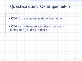 Qu'est-ce que LTOP et que fait-il?