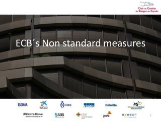 ECB´s Non standard measures