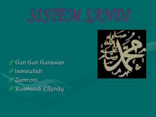 Gun Gun Gunawan Ismatullah Zamroni Rusmandi Effendy