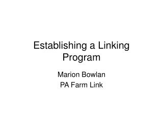 Establishing a Linking Program