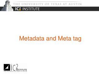 Metadata and Meta tag