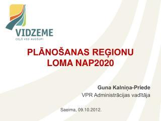 PLĀNOŠANAS REĢIONU LOMA NAP2020
