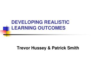 DEVELOPING REALISTIC LEARNING OUTCOMES