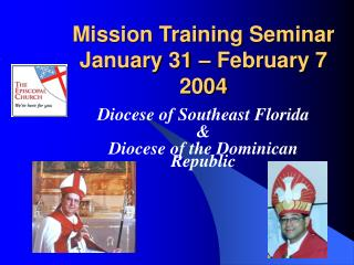 Mission Training Seminar January 31 – February 7 2004