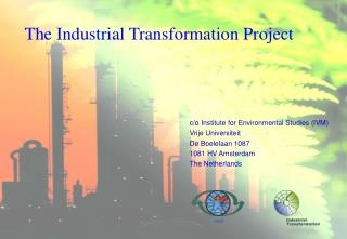 The Industrial Transformation Project