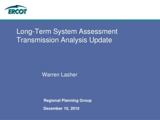 Long-Term System Assessment Transmission Analysis Update