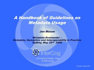 A Handbook of Guidelines on Metadata Usage