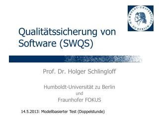 Qualit�tssicherung von Software (SWQS)