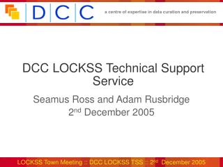 DCC LOCKSS Technical Support Service