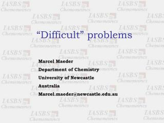 """Difficult"" problems"