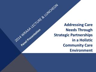 2014 WRAAA Lecture & luncheon