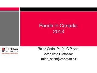 Parole in Canada: 2013
