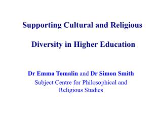 Supporting Cultural and Religious  Diversity in Higher Education