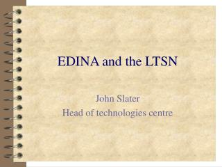 EDINA and the LTSN