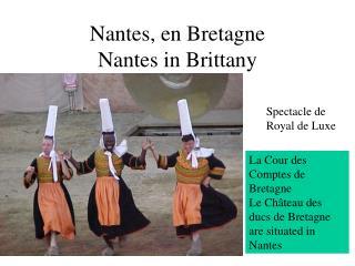 Nantes, en Bretagne Nantes in Brittany