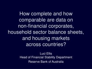 Luci Ellis Head of Financial Stability Department Reserve Bank of Australia