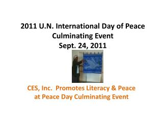 2 011 U.N. International Day of Peace Culminating Event Sept. 24, 2011