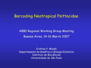 Barcoding Neotropical Psittacidae