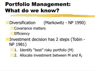Portfolio Management: What do we know?
