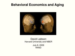 Behavioral Economics and Aging
