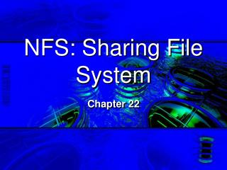 NFS: Sharing File System