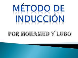 M�TODO DE INDUCCI�N