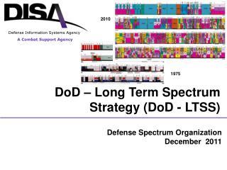 DoD – Long Term Spectrum  Strategy (DoD - LTSS)