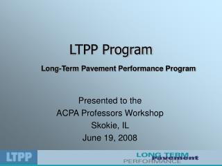 LTPP Program
