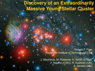 Discovery of an Extraordinarily Massive Young Stellar Cluster