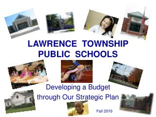 LAWRENCE   TOWNSHIP PUBLIC  SCHOOLS