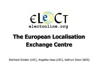 The European Localisation Exchange Centre