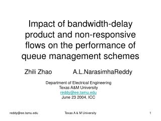 Zhili ZhaoA.L.NarasimhaReddy Department of Electrical Engineering Texas A&M University