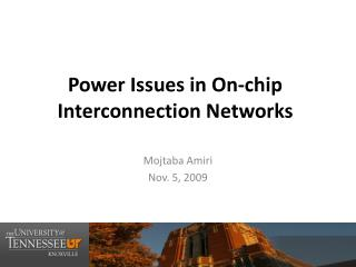 Power Issues in On-chip Interconnection Networks