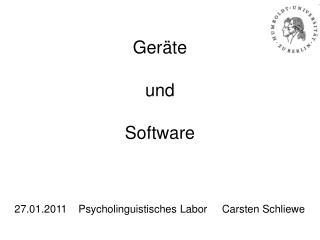 Geräte und  Software