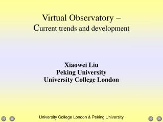 Virtual Observatory   C urrent trends and development