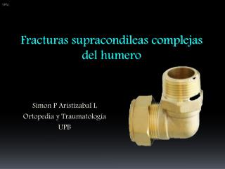 Simon P Aristizabal L Ortopedia y Traumatología UPB