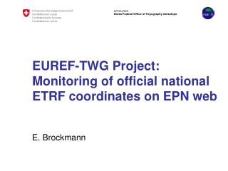 EUREF-TWG Project: Monitoring of official national ETRF coordinates on EPN web