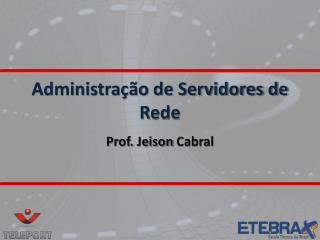 Administração de Servidores de Rede