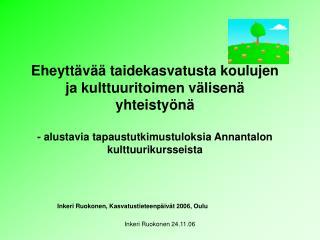 Inkeri Ruokonen, Kasvatustieteenpäivät 2006, Oulu