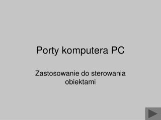 Porty komputera PC